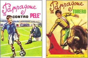 """Pappagone nn.  7 e 12, 1967 (""""Contro Pelè"""" e """"Contro Battista"""")"""