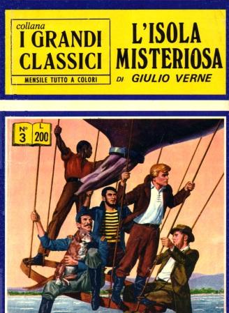 Sul tema delle Isole delle meraviglie, anche L'Isola Misteriosa di Giulio Verne nella collana I Grandi Classici, Edizioni Inteuropa, 1971, già edita dalla Dardo nei Cinquanta. Si tratta in entrambi i casi di Classics Illustrated, serie di comic book americani