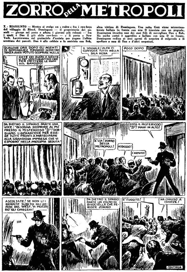 Molino collabora con Mondadori e per la testata Paperino illustra Zorro della Metropoli (1937), di cui è protagonista un giovane che si traveste da giustiziere mascherato per combattere Alfa, mentre per l'Almanacco Topolino disegna La Compagnia dei Sette (1938). Entrambe le serie sono scritte dallo sceneggiatore cinematografico Cesare Zavattini