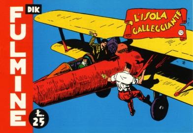 Nel 1954/1955, l'Editrice Selene edita 24 numeri di Dik Fulmine, fra cui L'Isola Galleggiante