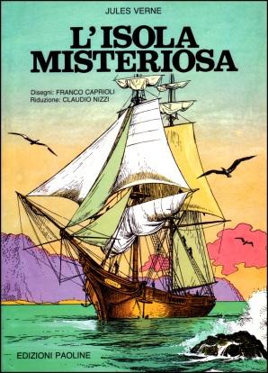 Ancora L'Isola Misteriosa nella pregevole versione di Franco Caprioli (autore anche de L'Isola Giovedì, 1940), testo di Claudio Nizzi, sceneggiatore di Tex