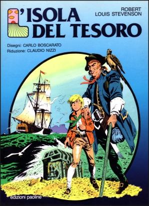 L'Isola del Tesoro di Boscarato & Nizzi pubblicato su Il Giornalino, 1981/1982, poi raccolto in volume