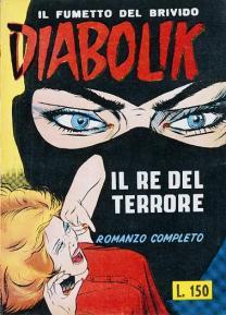 Copertina, di Brenno Fiumali, per la ristampa del primo numero di Diabolik delle sorelle Giussani, Astorina, 1963. Quasi uguale a quella del vero n. 1 del 1962, ma con la differenza del fondo giallo